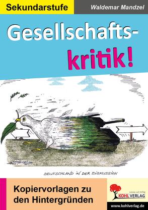 Gesellschaftskritik! von Mandzel,  Waldemar