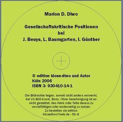Gesellschaftskritische Positionen bei J. Beuys, L. Baumgarten und I. Günther von Diwo,  Marion