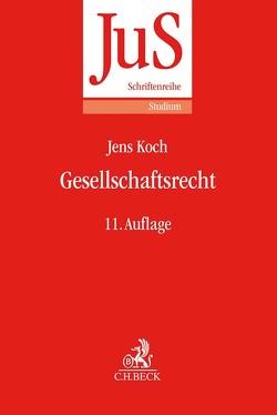 Gesellschaftsrecht von Hüffer,  Uwe, Koch,  Jens