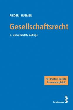 Gesellschaftsrecht von Huemer,  Daniela, Rieder,  Bernhard