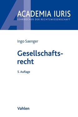 Gesellschaftsrecht von Saenger,  Ingo