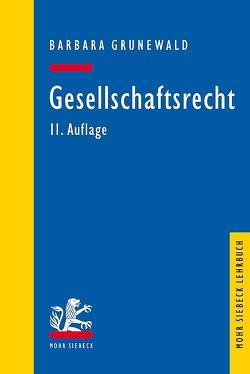 Gesellschaftsrecht von Grunewald,  Barbara