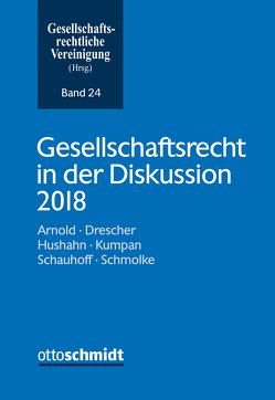 Gesellschaftsrecht in der Diskussion 2018 von Gesellschaftsrechtliche Vereinigung