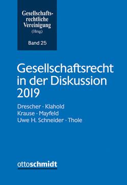 Gesellschaftsrecht in der Diskussion 2019 von Gesellschaftsrechtliche Vereinigung