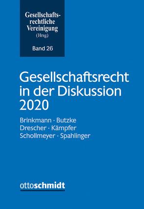 Gesellschaftsrecht in der Diskussion 2020 von Gesellschaftsrechtliche Vereinigung