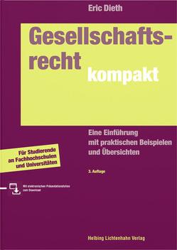 Gesellschaftsrecht kompakt von Dieth,  Eric