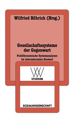 Gesellschaftssysteme der Gegenwart von Röhrich,  Wilfried
