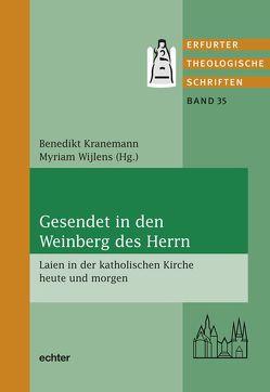 Gesendet in den Weinberg des Herrn von Kranemann,  Benedikt, Wijlens,  Myriam