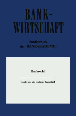 Gesetz über die Deutsche Bundesbank von Deutsche Bundesbank