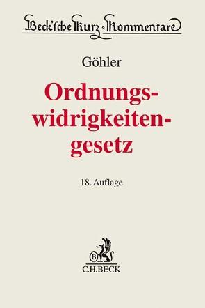 Gesetz über Ordnungswidrigkeiten von Bauer,  Martin, Göhler,  Erich, Gürtler,  Franz