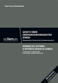 Gesetz über Ordnungswidrikeiten OWiG von Tuora-Schwierskott,  Ewa