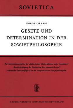 Gesetz und Determination in der Sowjetphilosophie von Rapp,  F.