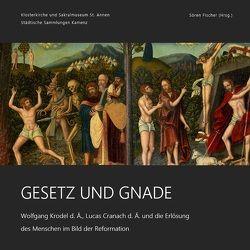 Gesetz und Gnade von Binder,  Thomas, Fischer,  Soeren, Kaufmann,  Sylke, Sandner,  Ingo, Wenzel,  Kai