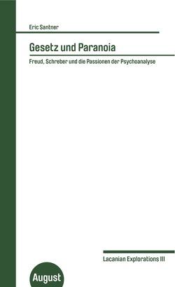 Gesetz und Paranoia von Breidenbach,  Katja, Finkelde,  Dominik, Santner,  Eric