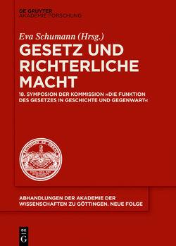 Gesetz und richterliche Macht von Schumann,  Eva