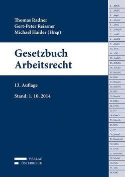 Gesetzbuch Arbeitsrecht von Haider,  Michael, Radner,  Dr. Thomas, Reissner,  Gert-Peter