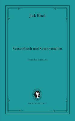 Gesetzbuch und Ganovenehre von Black,  Jack, Monte,  Axel, Ploog,  Jürgen, Vetsch,  Florian