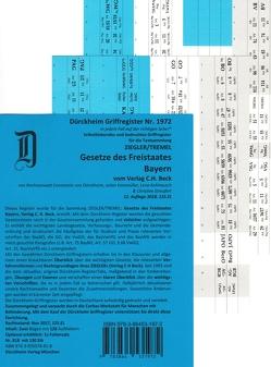 Gesetze des Freistaates Bayern / Dürckheim-Griffregister Nr. 1972 Ziegler-Tremel (2018) 125. EL von Dürckheim,  Constantin, Kammüller,  Julian, Kohlrausch,  Lena, Streufert,  Christine