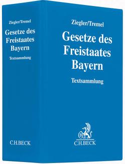 Gesetze des Freistaates Bayern von Tremel,  Klaus