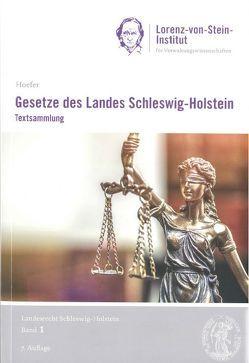 Gesetze des Landes Schleswig-Holstein von Hoefer,  Bernd