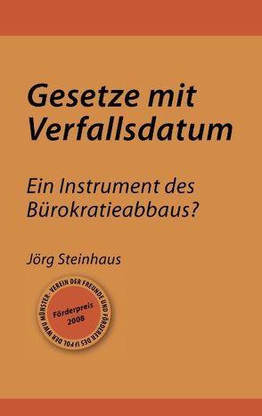 Gesetze mit Verfallsdatum von Steinhaus,  Jörg