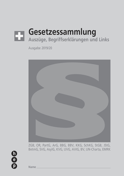 Gesetzessammlung 2019/2020 (Ausgabe A5) von Gurzeler,  Beat, Maurer,  Hanspeter