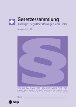 Gesetzessammlung 2021/2022 (Ausgabe A4) von Gurzeler,  Beat, Maurer,  Hanspeter