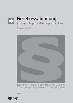 Gesetzessammlung 2021/2022 (Ausgabe A5) von Gurzeler,  Beat, Maurer,  Hanspeter