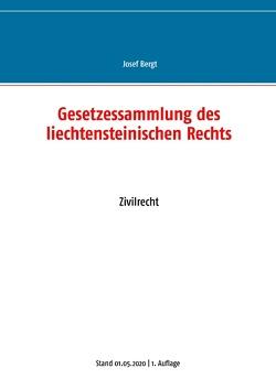 Gesetzessammlung des liechtensteinischen Rechts von Bergt,  Josef