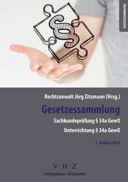 Gesetzessammlung Sachkundeprüfung § 34 a GewO, Unterrichtung § 34 a von Zitzmann,  Jörg