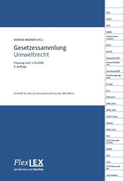 Gesetzessammlung Umweltrecht von Madner,  Verena