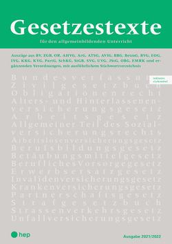 Gesetzestexte 2021/2022 (Print inkl. eLehrmittel, Neuauflage)