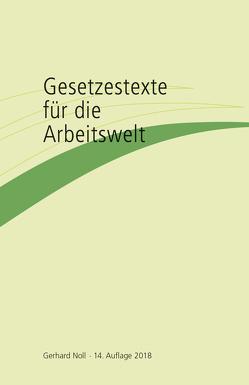 Gesetzestexte für die Arbeitswelt von Noll,  Gerhard