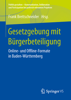 Gesetzgebung mit Bürgerbeteiligung von Brettschneider,  Frank