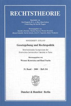 Gesetzgebung und Rechtspolitik. von Krawietz,  Werner, Narits,  Raul