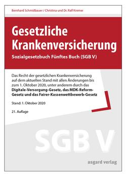 Gesetzliche Krankenversicherung von Kremer,  Christina, Kremer,  Ralf, Schmidbauer,  Bernhard