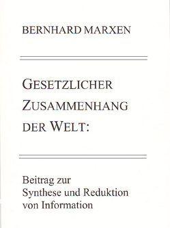 Gesetzlicher Zusammenhang der Welt von Marxen,  Bernhard