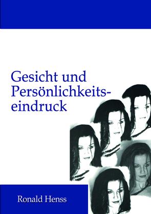 Gesicht und Persönlichkeitseindruck von Henss,  Ronald