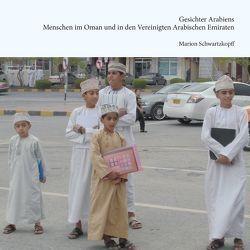 Gesichter Arabiens von Schwartzkopff,  Marion