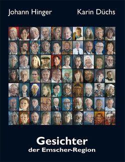 Gesichter der Emscher-Region von Düchs,  Karin, Hinger,  Johann