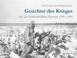 Gesichter des Krieges von Sauer,  Stefan, Steche,  Wolfgang