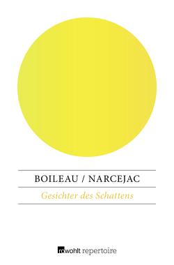 Gesichter des Schattens von Boileau,  Pierre, Hecht,  Ingeborg, Narcejac,  Thomas