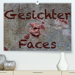 Gesichter –Faces (Premium, hochwertiger DIN A2 Wandkalender 2021, Kunstdruck in Hochglanz) von Reichenauer,  Maria