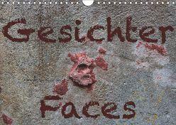 Gesichter –Faces (Wandkalender 2019 DIN A4 quer) von Reichenauer,  Maria