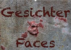 Gesichter –Faces (Wandkalender 2021 DIN A2 quer) von Reichenauer,  Maria