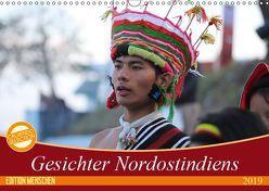 Gesichter Nordostindiens (Wandkalender 2019 DIN A3 quer) von Sprenger,  Bernd