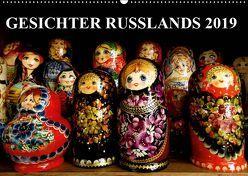 GESICHTER RUSSLANDS 2019 (Wandkalender 2019 DIN A2 quer) von Henning von Löwis of Menar,  Dr.