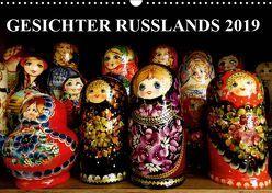 GESICHTER RUSSLANDS 2019 (Wandkalender 2019 DIN A3 quer) von Henning von Löwis of Menar,  Dr.