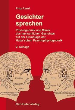 Gesichter sprechen von Aerni,  Fritz