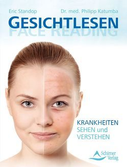 Gesichtlesen – Face Reading von Katumba,  Philipp, Standop,  Eric